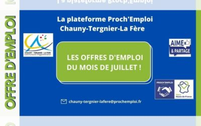 PROCH' EMPLOI – Les offres d'emploi du mois de juillet